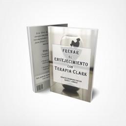 libro Frenar el envejecimiento con Terapia Clark