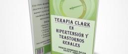 TERAPIA CLARK EN HIPERTENSIÓN ARTERIAL Y TRASTORNOS RENALES LIBROS TERAPIA DOCTORA CLARK